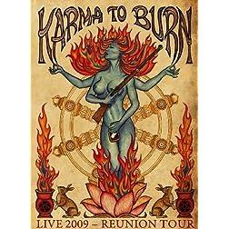Karma To Burn: Live 2009 Reunion Tour