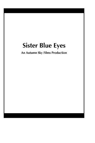 Sister Blue Eyes