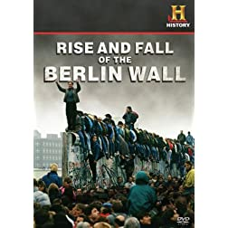 Declassified: The Rise and Fall of the Wall