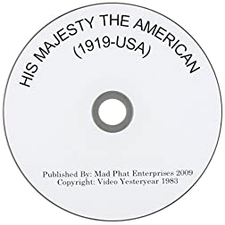 His Majesty The American (1919 - USA)