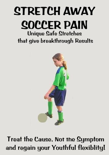 Stretch Away Soccer Pain