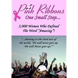 Pink Ribbons: One Small Step