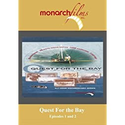 Quest For the Bay Series Episodes 1 and 2