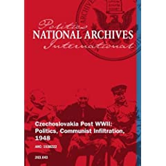 Czechoslovakia Post WWII: Politcs, Communist Infiltration, 1948