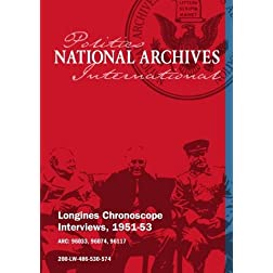 Longines Chronoscope Interviews, 1951-53