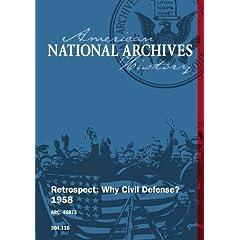 Retrospect:  Why Civil Defense, 1958