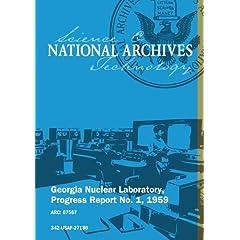 Georgia Nuclear Laboratory, Progress Report No. 1, 1959