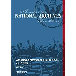 America's Newsreel Album No.1, ca. 1955