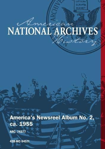 America's Newsreel Album No. 2, ca. 1955