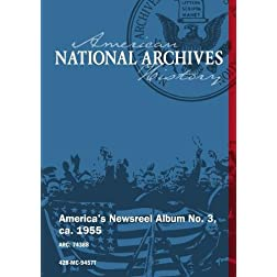 America's Newsreel Album No. 3, ca. 1955