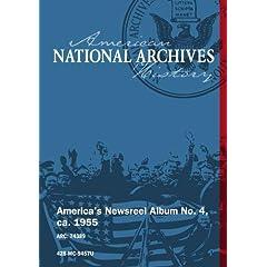 America's Newsreel Album No. 4, ca. 1955