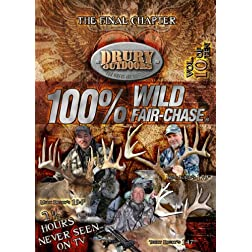 Drury Outdoors 100% Wild Fair Chase Vol. 10