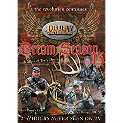 Drury Outdoors Dream Season 13