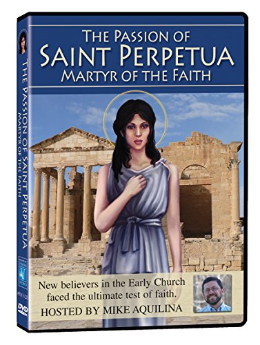 Passion of Saint Perpetua:Martyr of T