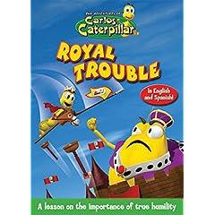 Carlos Caterpillar:Royal Trouble