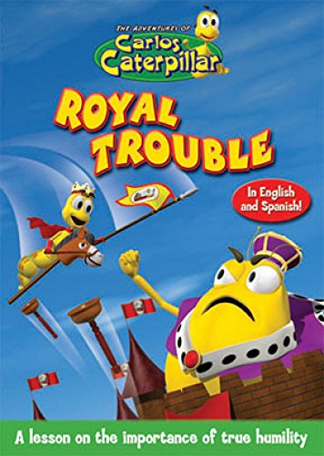 Carlos Caterpillar:Royal Trouble