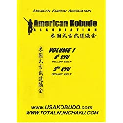 American Kobudo Association Volume 1