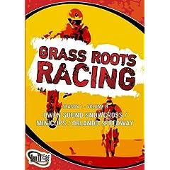 Grass Roots Racing: Season 1 - Volume 8 (Owen Sound Snowcross / Minicups / Orlando Speedway)