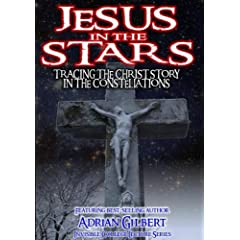 Jesus in the Stars: Tracing the Christ Story in the Constellations