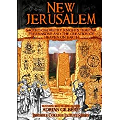 New Jerusalem: Sacred Geometry, Freemasons and the Creation of Heaven on Earth