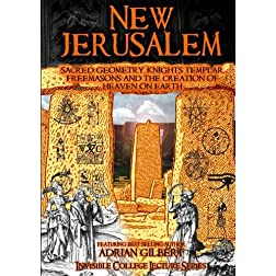 New Jerusalem: Sacred Geometry, Freemasons and the Creation of Heaven on Earth