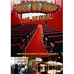 Fantastic Movie Trailers 2 - The Sequel!