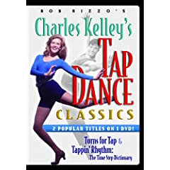 Bob Rizzo: Tap Dance Classics-Time Steps & Tap Turns with Charles Kelley