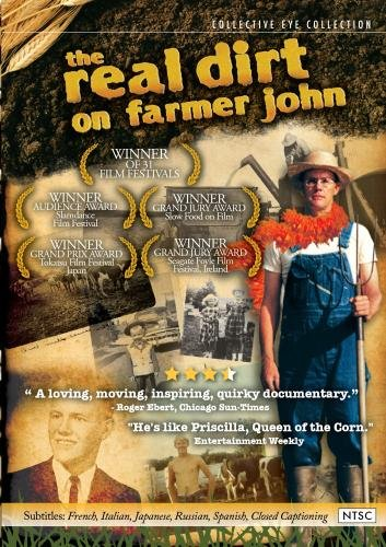 The Real Dirt of Farmer John (High School, Community, and Non-Profit Use)