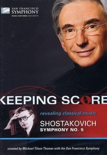 Keeping Score-Shostakovich: Symphony No. 5
