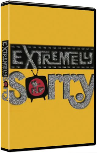 Extremely Sorry