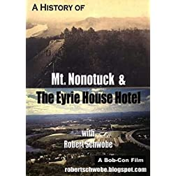 A History of Mt. Nonotuck and the Eyrie House Hotel