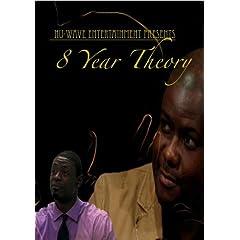 8 Year Theory