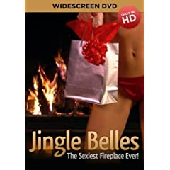 Jingle Belles - The Sexiest Fireplace Ever!