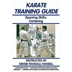 Karate Training Guide: Sparring Skills: Centering
