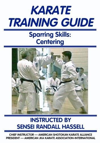 Karate Training Guide: Sparring Skills: Centering