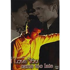 I Love You Came Too Late