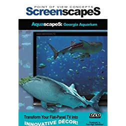 ScreenscapeS: AquascapeS: Georgia Aquarium