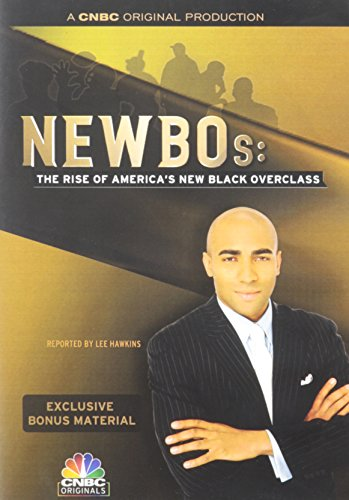 NEWBOS: The Rise of America's New Black Overclass