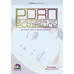 Porn: The Business of Pleasure