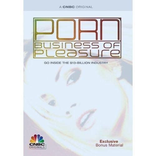 Porn: The Business of Pleasure