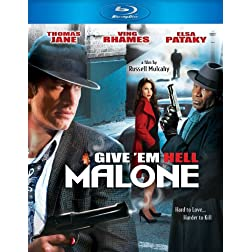 Give 'Em Hell Malone [Blu-ray]