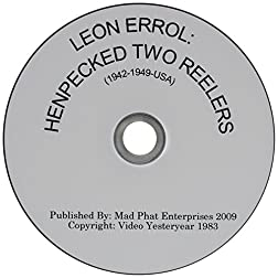 Leon Errol: Henpecked Two Reelers (1942-1949-USA)