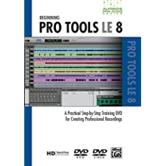 Alfred's Pro-Audio -- ProTools LE 8: A Practical Step-by-Step Training DVD for Creating Professional Recordings (DVD)