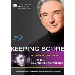 Keeping Score-Berlioz: Symphonie Fantastique [Blu-ray]
