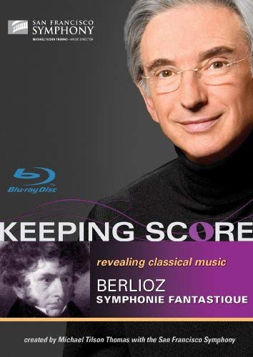 Keeping Score-Berlioz: Symphonie Fantastique [Blu-ray]