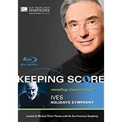 Keeping Score- Ives: Holidays Symphony [Blu-ray]