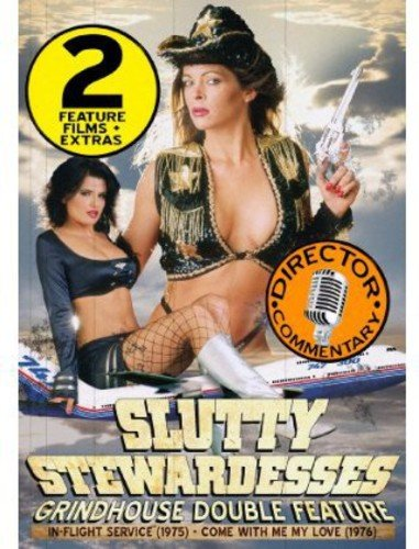 Slutty Stewardesses Grindhouse Double Feature: In-Flight Service / Come With Me My Love