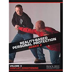 Reality-Based Personal Protection: Series 2, Vol. 3 - Conflict Conditioning - by Sgt. Jim Wagner