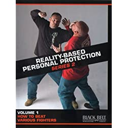 Reality-Based Personal Protection: Series 2, Vol. 1 - How to Beat Various Fighters by Sgt. Jim Wagner