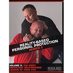 Reality-Based Personal Protection: Series 2, Vol. 2 - The Most Important Self-Defense Lesson of Your Life - by Sgt. Jim Wagner